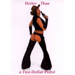 08166-Hotter than a Two Dollar Pistol notecard